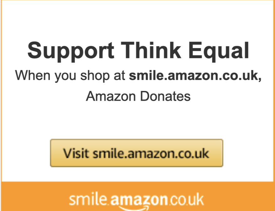 Support Think Equal every time you shop at AmazonSmile
